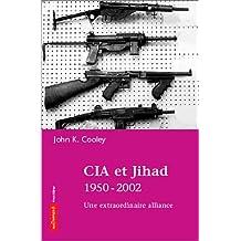 CIA et Jihad 1950-2002