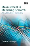 Measurement in Marketing Research, Thomas Salzberger, 1848441657