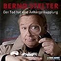 Der Tod hat eine Anhängerkupplung (Inspecteur Piet van Houvenkamp 1) Hörbuch von Bernd Stelter Gesprochen von: Bernd Stelter