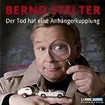 Der Tod hat eine Anhängerkupplung (Inspecteur Piet van Houvenkamp 1) | Bernd Stelter