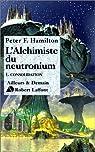 L'Alchimiste du neutronium, tome 1 : Consolidation par Hamilton