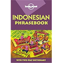 Lonely Planet Indonesian Phrasebook 4th Ed.: Phrasebook, 4th Edition
