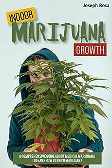 Indoor Marijuana Growth Comprehensive Medical ebook product image
