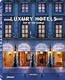 img - for 2: Luxury Hotels: Top of the World Vol. II (English, German, French, Italian and Spanish Edition) book / textbook / text book