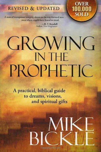 Growing In The Prophetic: A practical biblical guide to dreams, visions, and spiritual - In Square Emerald Stores Mall