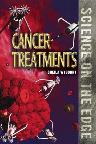 Cancer Treatments (Science on the Edge)