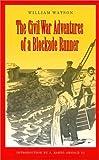 img - for The Civil War Adventures of a Blockade Runner book / textbook / text book