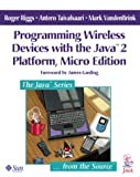 img - for Programming Wireless Devices with the Java(TM) 2 Platform (Micro Edition) book / textbook / text book