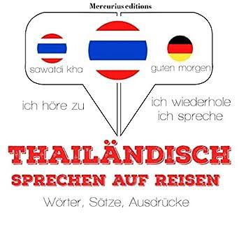 Amazoncom Thailändisch Sprechen Auf Reisen Ich Höre Zu