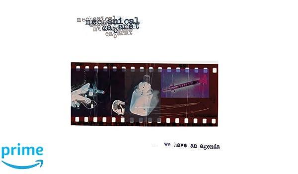 Mechanical Cabaret - We Have An Agenda - Amazon.com Music