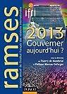 Ramses 2013 - Gouverner aujourd'hui ? + Version numérique PDF ou Epub par Moreau Defarges