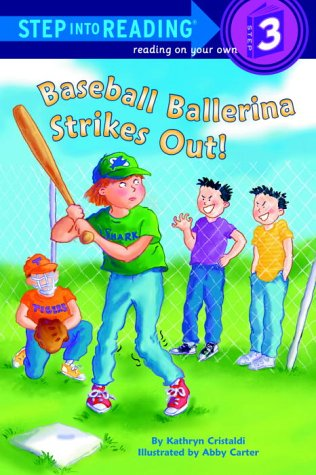 Download Baseball Ballerina Strikes Out! (Step-Into-Reading, Step 3) PDF