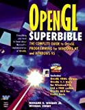 img - for Opengl Superbible: The Complete Guide to Opengl Programming for Windows Nt and Windows 95 book / textbook / text book