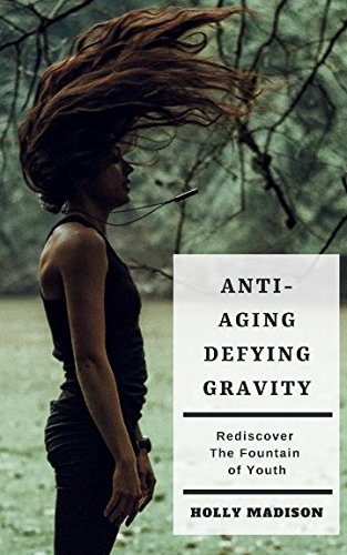 51CGRG8UWzL - Anti-Aging: Defying Gravity: Rediscover The Fountain Of Youth: Skin Hacks & Beauty Tips To Age Gracefully
