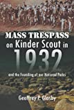 Mass Trespass on Kinder Scout In 1932, Geoffrey Glasby D.Sc., 1469178931