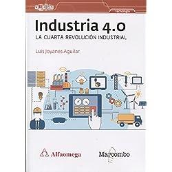Industria 4.0 La cuarta revolución industrial