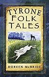 Tyrone Folk Tales