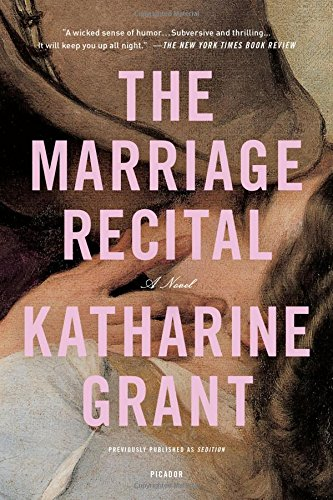 The Marriage Recital: A Novel