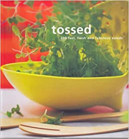 Tossed: 200 Fast, Fresh and Fabulous Salads (Retro series) (Murdoch Salads) by Murdoch Books (1-Sep-2005)