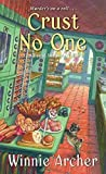 Crust No One (A Bread Shop Mystery)