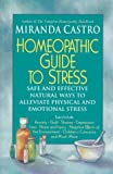 Homeopathic Remedies for Stress, Miranda Castro, 0312151403