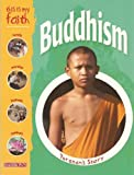 This Is My Faith: Buddhism, Holly Wallace, 0764159623
