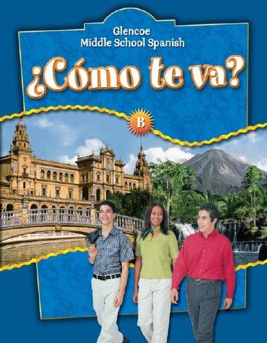 ¿Cómo te va? Level B Nivel azul, Student Edition (GLENCOE SPANISH) (Spanish Edition)