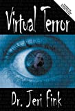 Virtual Terror, Jeri Fink, 1929925549