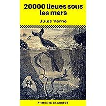 20000 lieues sous les mers (Phoenix Classics) (French Edition)