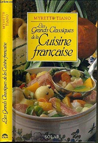Les grands classiques de la cuisine française (French Edition) by Brand: Solar