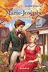 Les chroniques de Chambly, tome 3 : Marie-Josèphe par Chevrier