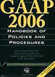 GAAP Handbook Policies and Procedures 2006, Siegel, Joel, 0808089811
