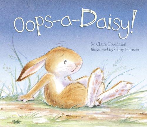 OOPS-A-Daisy!: Claire Freedman, Gaby Hansen: 9781589253988: Amazon ...