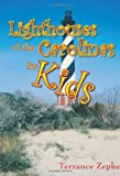 Lighthouses of the Carolinas for Kids, Terrance Zepke, 1561644293