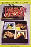 img - for The Pure Heart Japanese Gourmet Cooking book / textbook / text book