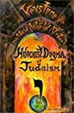 The Holocaust Dogma of Judaism : Keystone of the New World Order, Weintraub, Ben, 0972416005