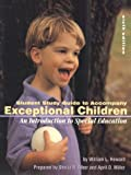 img - for Student Study Guide to Accompany Exceptional Children: An Introduction to Special Education book / textbook / text book