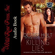 Killing Lies: Guardian Security, Book 3 Audiobook by Desiree Holt Narrated by Patrick Blackthorne