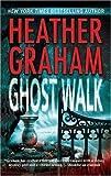 Ghost Walk, Heather Graham, 0778322181