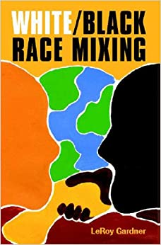 white black race mixing an essay on the stereotypes and realities  white black race mixing an essay on the stereotypes and realities of interracial marriage