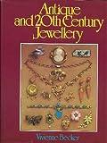 Antique and Twentieth Century Jewellery, Vivienne Becker, 0442214006