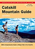 AMC Catskill Mountain Guide, 2nd, John S. Burk and Peter Kick, 1934028193