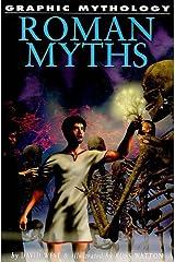 Roman Myths (Graphic Mythology) Paperback