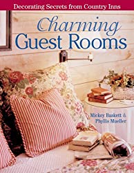 Charming Guest Rooms: Decorating Secrets From Country Inns