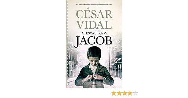 La Escalera De Jacob (Novela histórica): Amazon.es: Vidal, César ...