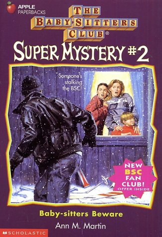 Super Sitter (Baby-Sitters Beware (BABY-SITTERS CLUB SUPER MYSTERY))