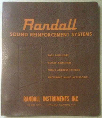 Randall Instruments Inc Sound Reinforcement Systems - Bass Amplifiers, Guitar Amplifiers, Public Address Systems, Electronic Music Accessories (Owners Manual, Schematic, Price & Parts List, Catalog)