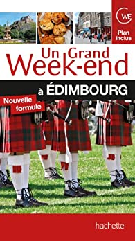 Un Grand Week-End à Edimbourg par  Guide Un Grand Week-end