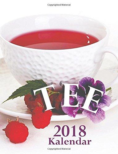 Tee 2018 Kalendar (Ausgabe Deutschland) (German Edition) PDF