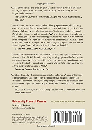 General Lesley J. McNair: Unsung Architect of the U. S. Army (Modern War Studies (Hardcover))
